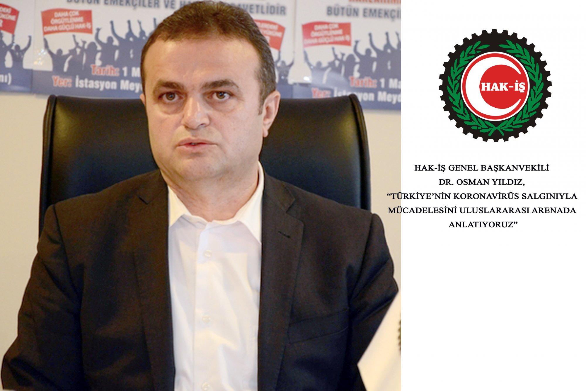 """YILDIZ, """"TÜRKİYE'NİN KORONAVİRÜS SALGINIYLA MÜCADELESİNİ ULUSLARARASI ARENADA ANLATIYORUZ"""""""