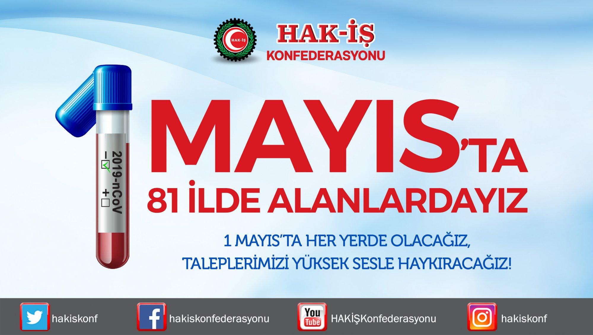 HAK-İŞ 81 İLDE 1 MAYIS BİLDİRİSİ OKUYACAK
