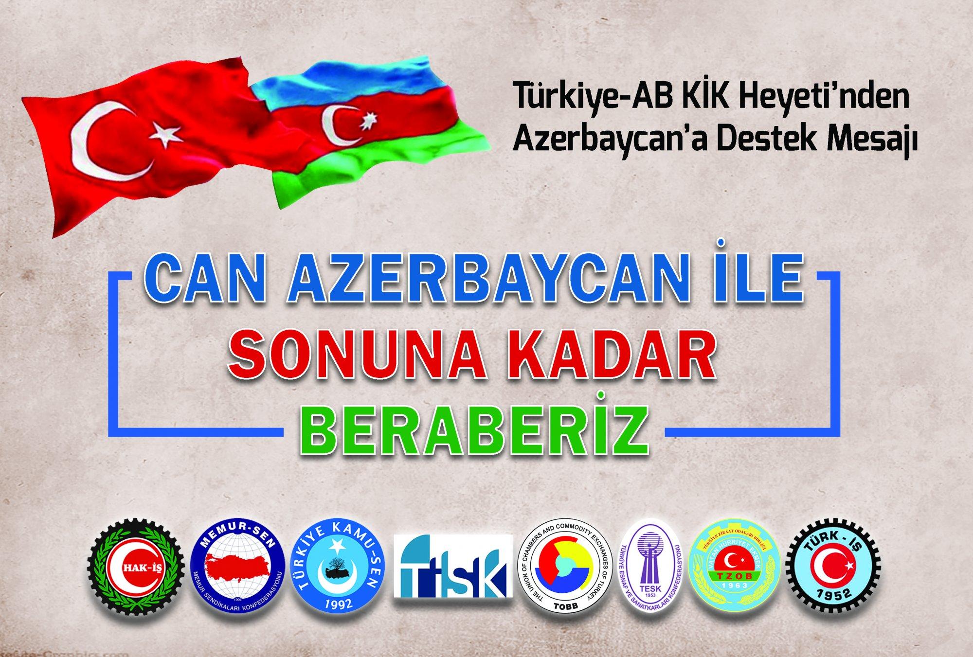TÜRKİYE AB-KİK HEYETİNDEN AZERBAYCAN'A DESTEK MESAJI