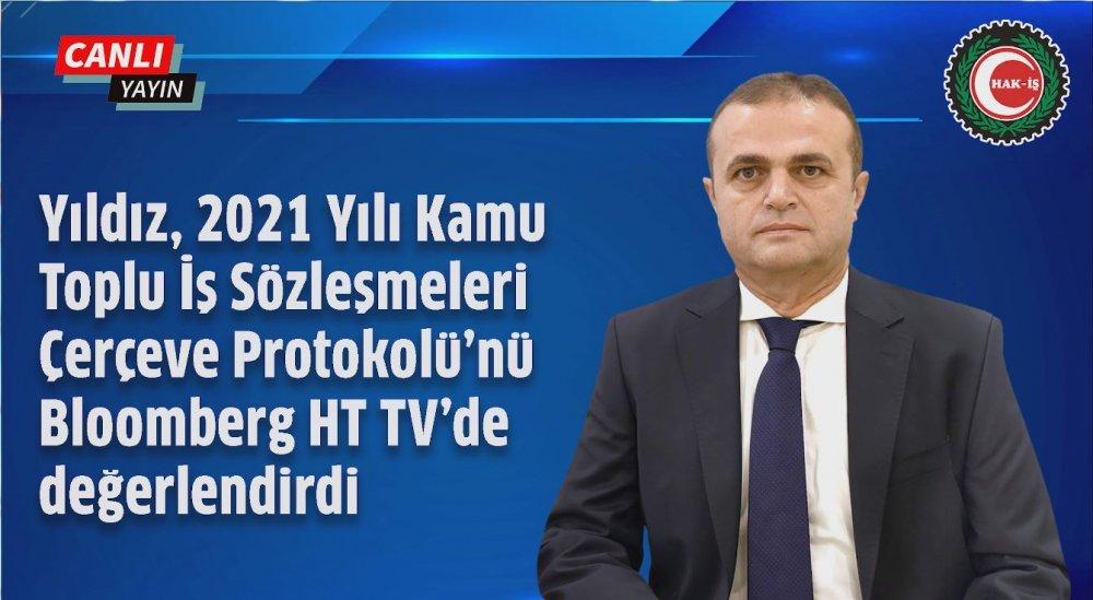 YILDIZ, BLOOMBERG HT TV CANLI YAYININDA KONUŞTU